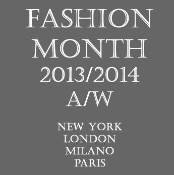 2013/2014秋冬ファッションウィークスケジュール